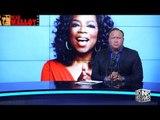 Alex Jones Vs. Oprah 2020