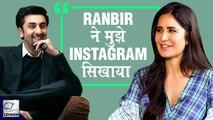 Katrina Kaif Reveals How Ex-BF Ranbir Kapoor Taught Her Instagram