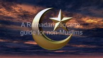 An etiquette guide for non-Muslims