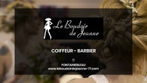Le Boudoir de Jeanne, coiffeur et barbier à Fontainebleau.