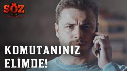 Söz |  81.Bölüm  - Komutanınız Elimde!