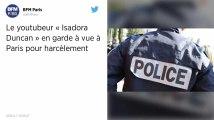 """Le youtubeur """"Isadora Duncan"""" en garde à vue à Paris pour harcèlement"""
