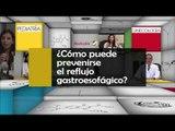 010 COMO PUEDE PREVENIRSE EL REFLUJO GASTROESOFAGICO