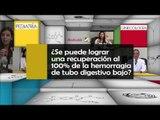 010 SE PUEDE LOGRAR UNA RECUPERACION AL 100 DE LA HEMORRAGIA DE TUBO DIGESTIVO BAJO