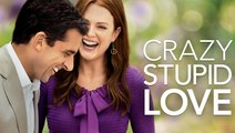 Crazy, Stupid, Love. (2011)  Steve Carell, Ryan Gosling, Julianne Moore