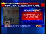 Church attacks in India: Petition to National Commission for Minorities