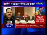 Maggi noodles violated safety norms, no compromise on the issue, Union health minister JP Nadda says