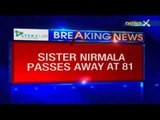 Sister Nirmala Joshi of Missionaries of Charity passes away at 81