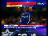 IPL Fixing: Ranji player Hiken Shah found guilty in IPL spot fixing, suspended by BCCI