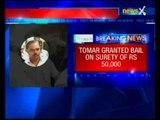Jitender Singh Tomar the former Delhi law minister gets bail