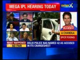 IPL spot-fixing: Mega IPL hearing today