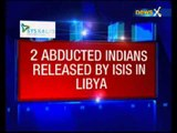 2 of 4 Indians detained in Libya, allegedly by ISIS released