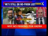 Robert vadra still airpot VIP