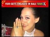 Yuvraj Singh gets engaged to Hazel Keech in Bali