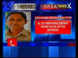 Deputy SP Anupama Shenoy reinstated after being transferred