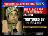 Triple Talaq Row: Ban triple talaq is her plea