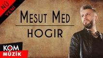 Mesut Med - Danasina Albuma ''Hogir'' (NÛ - YENİ)