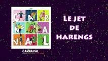 Carnaval 2019 : Le jet de Harengs (Replay)