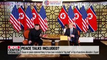 """Clause on peace statement, declaration of nuclear weapons and missiles to have been part of """"big deal"""" U.S. proposed"""