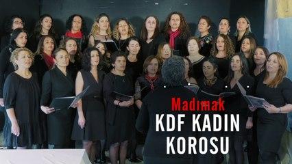 KDF Kadın Korosu - Madımak