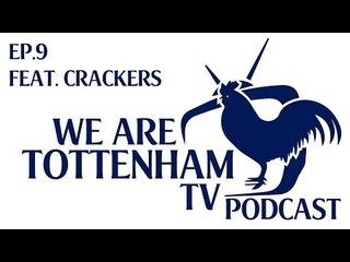 WeAreTottenhamTV Podcast | Episode 9 | Feat. Richard Cracknell