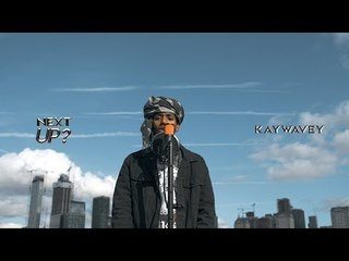 Kaywavey - Next Up? [S2.15] | @MixtapeMadness