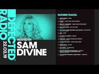 Defected Radio Show presented by Sam Divine - 22.02.19