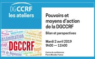 Pouvoirs et moyens d'action de la DGCCRF : bilan et perspectives