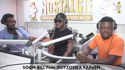 Nostalgie Fun - Soum Bill Feat. Guyzoto & Raphen_Spotlight