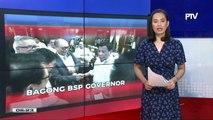 DBM Sec. Diokno, bagong BSP Governor