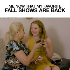 Me Now That My Favorite Fall Shows Are Back