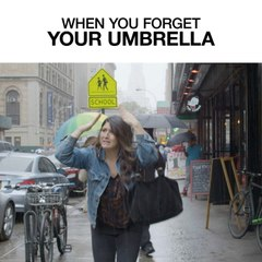 When You Forget Your Umbrella