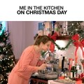 Me In The Kitchen On Christmas Day