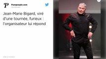 Jean-Marie Bigard assure avoir été « viré » de la tournée Nice-Matin après ses propos sur le viol