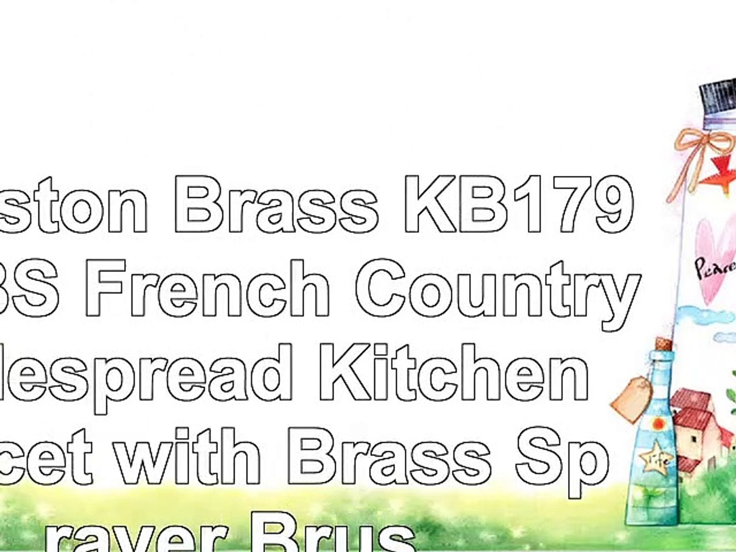 Kingston Brass KB1798TXBS French Country Widespread Kitchen Faucet with Brass Sprayer