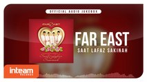 Far East - Saat Lafaz Sakinah (Official Audio Jukebox)