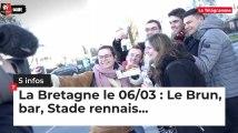 Le tour de Bretagne en cinq infos - 06/03/19 : Le Brun, bar, Stade rennais...
