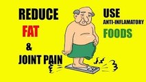 Reduce Fat | Joint Pain | ANTI-INFLAMMATORY FOODS
