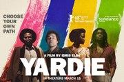 Yardie Movie - Aml Ameen, Shantol Jackson, Stephen Graham, Sheldon Shepherd