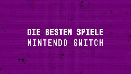 Die besten Spiele Nintendo Switch