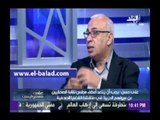 علي حسن : المجلس الاعلي للصحافة يحصلون علي مرتبات كبيرة لذالك يردون البقاء
