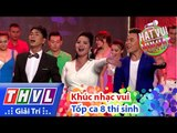 THVL | Hát vui - Vui hát | Tập 12: Khúc nhạc vui - Top 8 thí sinh