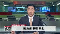 Huawei sues U.S. government over ban on its products