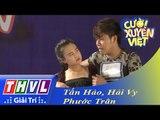 THVL   Cười xuyên Việt 2015 - Vòng tuyển sinh: Tấn Hảo, Phước Trân, Hải Vy