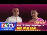 THVL | Người hát tình ca - Tập 5: Tình nhạt phai - Hoàng Tấn Phương, Nguyễn Ngọc Sơn