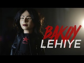 BAKOY - LEHIYE (OFFICIAL VIDEO MUSIK)