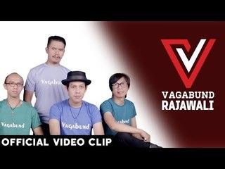 RAJAWALI - VAGABUND (OFFICIAL VIDEO MUSIK)