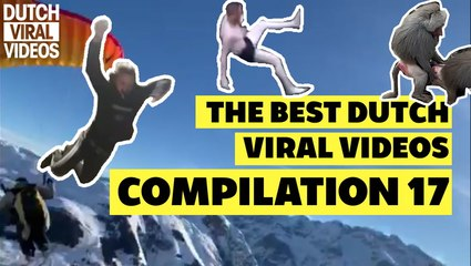 The Best Dutch Viral Videos | Compilation 17