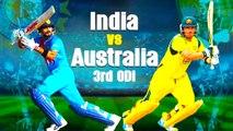 Ind vs Aus 3rd odi | 3வது ஒரு நாள் போட்டி : பந்துவீச்சை தேர்வு செய்தது இந்தியா- வீடியோ