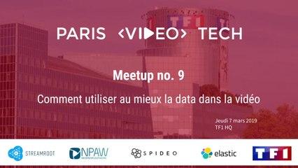 Paris Video Tech #9: Comment utiliser au mieux la data dans la vidéo